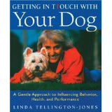 Getting in TTouch with Your Dog by Linda Tellington-Jones